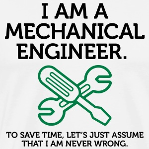 I Am A Mechanical Engineer 2 (2c)++ Hoodies & Sweatshirts - Men's Premium T-Shirt