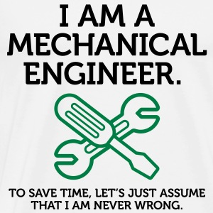 I Am A Mechanical Engineer 2 (2c)++ Sweaters - Mannen Premium T-shirt