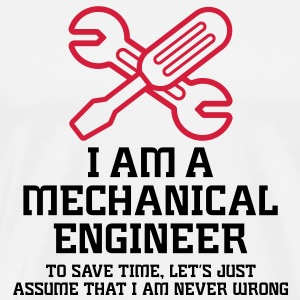 I Am A Mechanical Engineer 1 (2c)++ Tassen - Mannen Premium T-shirt