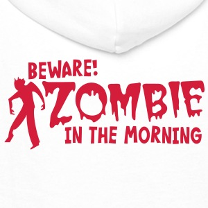 BEWARE ZOMBIE in the morning! Underwear - Men's Premium Hoodie