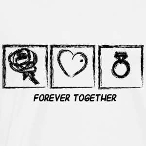 FOREVER TOGETHER Pullover - Männer Premium T-Shirt