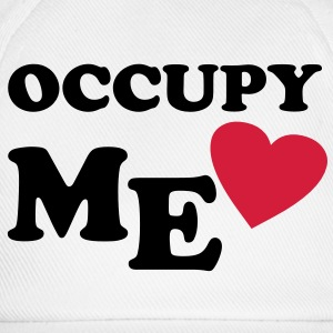 Occupy Me - Valtentinstag T-Shirts - Baseballkappe