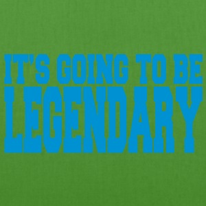 it's going to be legendary II Barnegensere - Bio-stoffveske