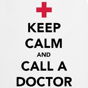 Keep Calm and Call a Doctor T-Shirts - Kochschürze