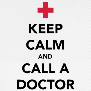 Keep Calm and Call a Doctor T-Shirts - Baseballkappe