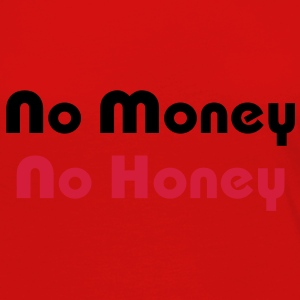 No Money No Honey - Women's Premium Longsleeve Shirt
