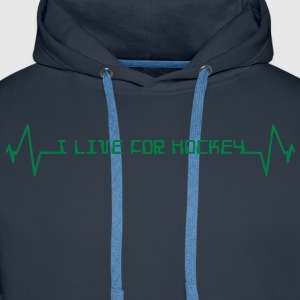 I Live For Hockey T-Shirts - Men's Premium Hoodie