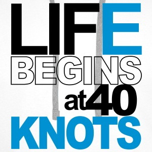 Life begins at 40 knots Tee shirts - Sweat-shirt à capuche Premium pour hommes