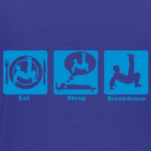 breakdance2 eat sleep play Sacs - T-shirt Premium Homme