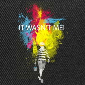 it wasn't me T-Shirts - Snapback Cap