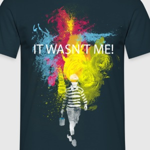 it wasn't me! Hoodies & Sweatshirts - Men's T-Shirt