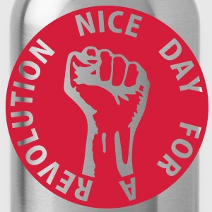 1 color - nice day for a revolution - against capitalism working class war revolution Sweatshirts - Drikkeflaske
