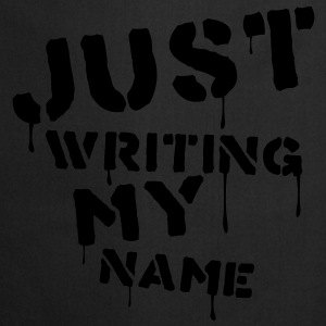 Just writing my name - Kochschürze