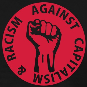 1 color - against capitalism & racism - against capitalism working class war revolution Poloshirts - Mannen Premium T-shirt