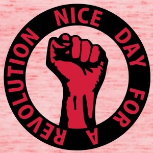 2 colors - nice day for a revolution - against capitalism working class war revolution Bags  - Women's Tank Top by Bella