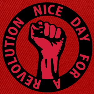 2 colors - nice day for a revolution - against capitalism working class war revolution Sweat-shirts - Casquette snapback