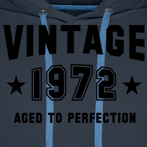 VINTAGE 1972 T-Shirt - Aged To Perfection SN - Men's Premium Hoodie