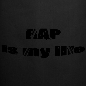 rap is my life Sacs - Tablier de cuisine