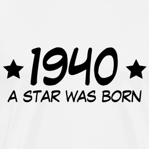 1940 a star was born (fr) Sweat-shirts - T-shirt Premium Homme