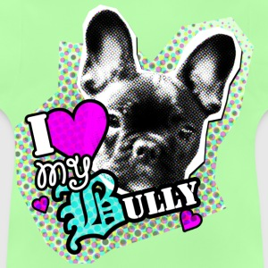 Bully - French Bulldog - Love Kids' Tops - Baby T-Shirt