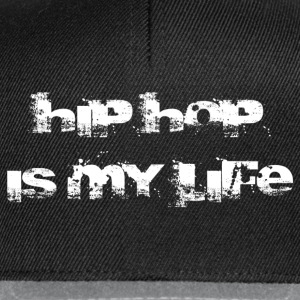 hip hop is my life Tröjor - Snapbackkeps