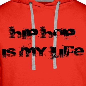 hip hop is my life Skjorter - Premium hettegenser for menn