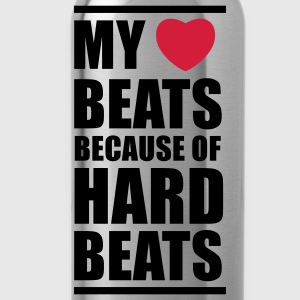 My heart beats because of hard beats  T-shirts - Drinkfles