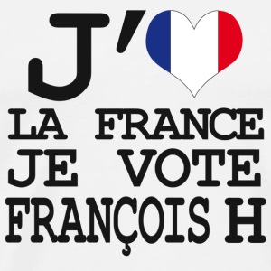 j'aime la France je vote Francois H Badges - T-shirt Premium Homme