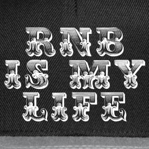 rnb is my life Gensere - Snapback-caps