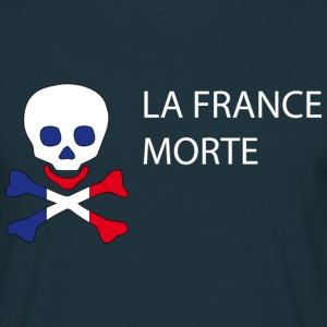 La France Morte - Politique Sweat-shirts - T-shirt Homme