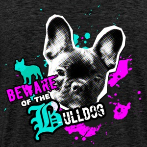 Bully, Fransk bulldogg - Attention fara Tröjor - Premium-T-shirt herr