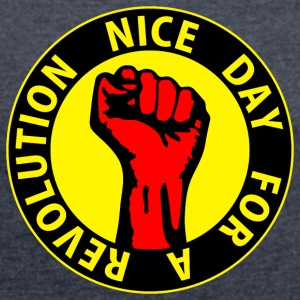 Digital - nice day for a revolution - against capitalism working class war revolution Tröjor - T-shirt med upprullade ärmar dam