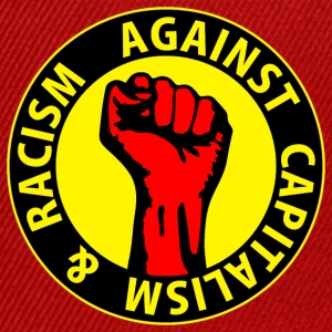 Digital - against capitalism & racism - against capitalism working class war revolution T-shirts - Snapbackkeps