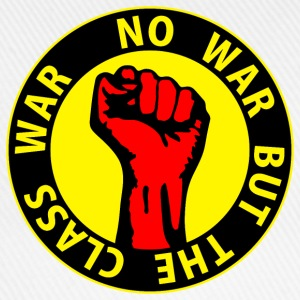 Digital - no war but the class war - against capitalism working class war revolution Felpe - Cappello con visiera