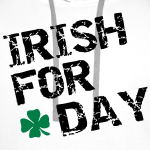 Irish for a day Koszulki - Bluza męska Premium z kapturem