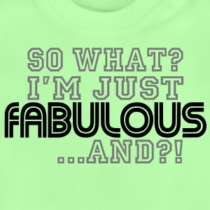 So What / Fabulous - Baby T-Shirt
