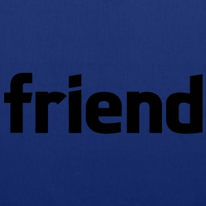 friend T-Shirts - Bolsa de tela