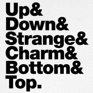 Up & Down & Strange & Charm & Bottom & Top. Tassen - Baseballkappe