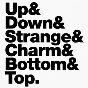 Up & Down & Strange & Charm & Bottom & Top. Tassen - Männer Premium Langarmshirt