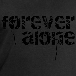 forever alone Tee shirts - Sweat-shirt Homme Stanley & Stella