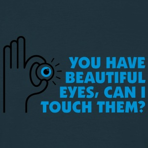 You Have Beautiful Eyes 2 (2c)++ Kookschorten - Mannen T-shirt