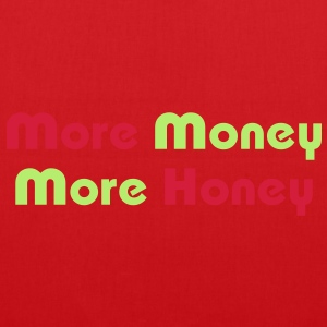 More Money More Honey / Glow in the Dark T-Shirts - Tote Bag