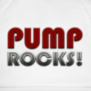 PUMP ROCKS! T-Shirts - Baseball Cap