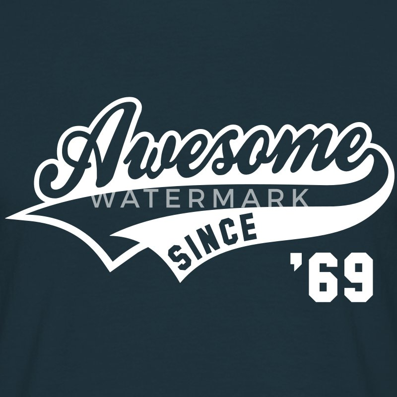 Awesome SINCE 1969 - Birthday Geburtstag Anniversaire T-Shirt WN - Camiseta hombre