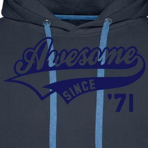 Awesome SINCE 1971 - Birthday Geburtstag Anniversaire T-Shirt WN - Sudadera con capucha premium para hombre