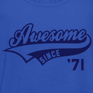 Awesome SINCE 1971 - Birthday Geburtstag Anniversaire T-Shirt WN - Camiseta de tirantes mujer, de Bella
