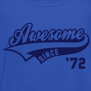 Awesome SINCE 1972 - Birthday Geburtstag Anniversaire T-Shirt WN - Top da donna della marca Bella