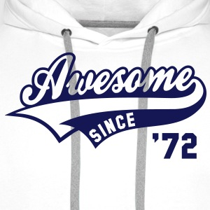 Awesome SINCE 1972 - Birthday Anniversaire T-Shirt BW - Men's Premium Hoodie