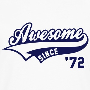Awesome SINCE 1972 - Birthday Anniversaire T-Shirt BW - Men's Premium Longsleeve Shirt