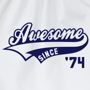 Awesome SINCE 1974 - Birthday Anniversaire T-Shirt BW - Drawstring Bag